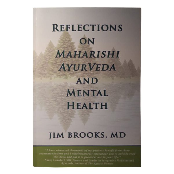 Reflections on Maharishi AyurVeda and Mental Health