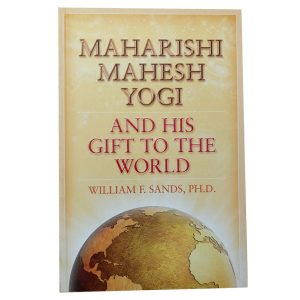 Maharishi Mahesh Yogi and His Gift to the World