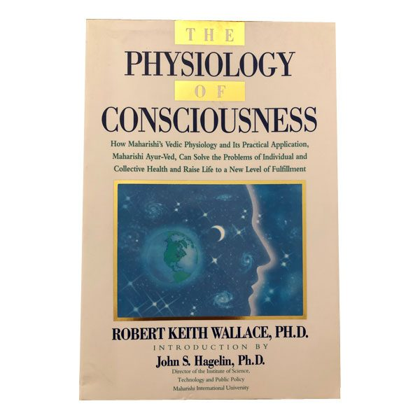 The Physiology of Consciousness